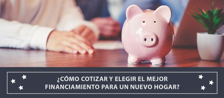 como-cotizar-y-elegir-el-mejor-financiamiento-para-un-nuevo-hogar-ebb