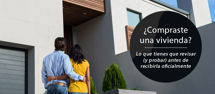 compraste-una-vivienda-lo-que-tienes-que-revisar-y-probar-antes-de-recibirla-oficialmente-eo