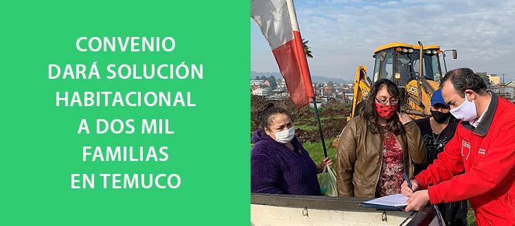 convenio-dara-solucion-habitacional-a-dos-mil-familias-en-temuco