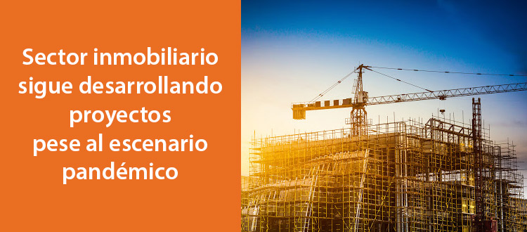 sector-inmobiliario-sigue-desarrollando-proyectos-pese-al-escenario-pandemico