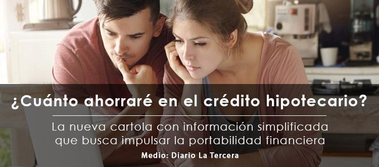 cuanto-ahorrare-en-el-credito-hipotecario-la-nueva-cartola-con-informacion-simplificada-que-busca-impulsar-la-portabilidad-financiera-ebb