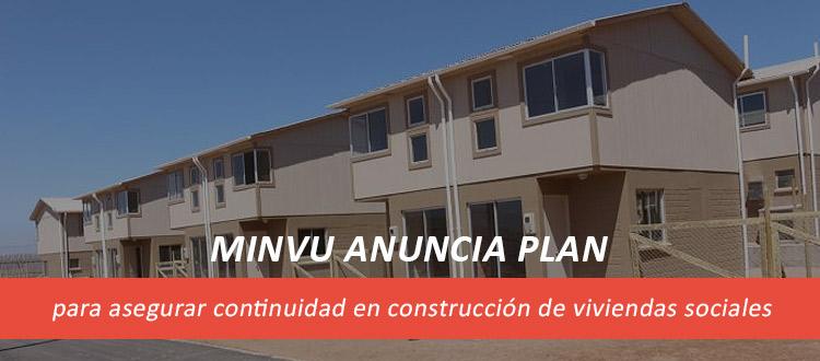 minvu-anuncia-plan-para-asegurar-continuidad-en-construccion-de-viviendas-sociales